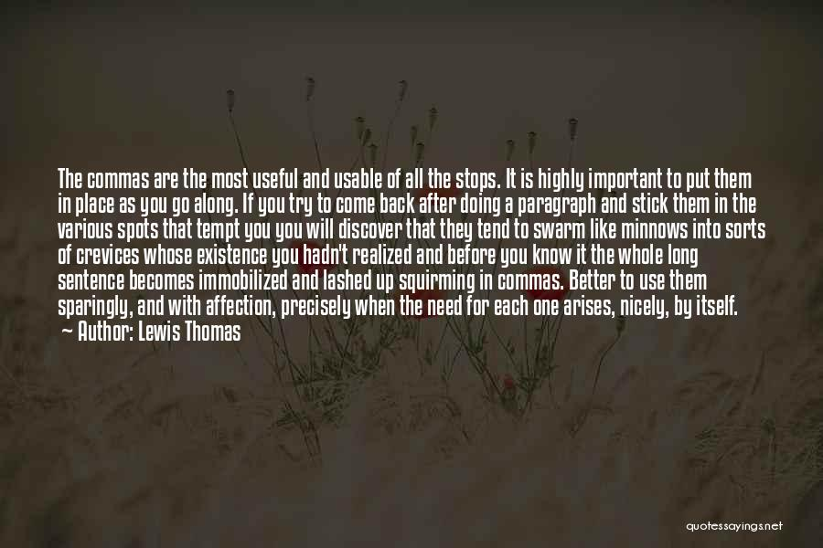Come Along Quotes By Lewis Thomas