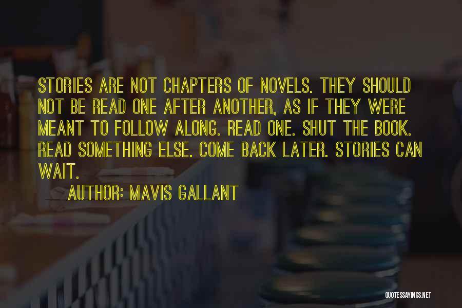 Come Along Quotes By Mavis Gallant