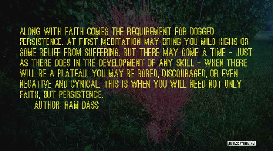 Come Along Quotes By Ram Dass