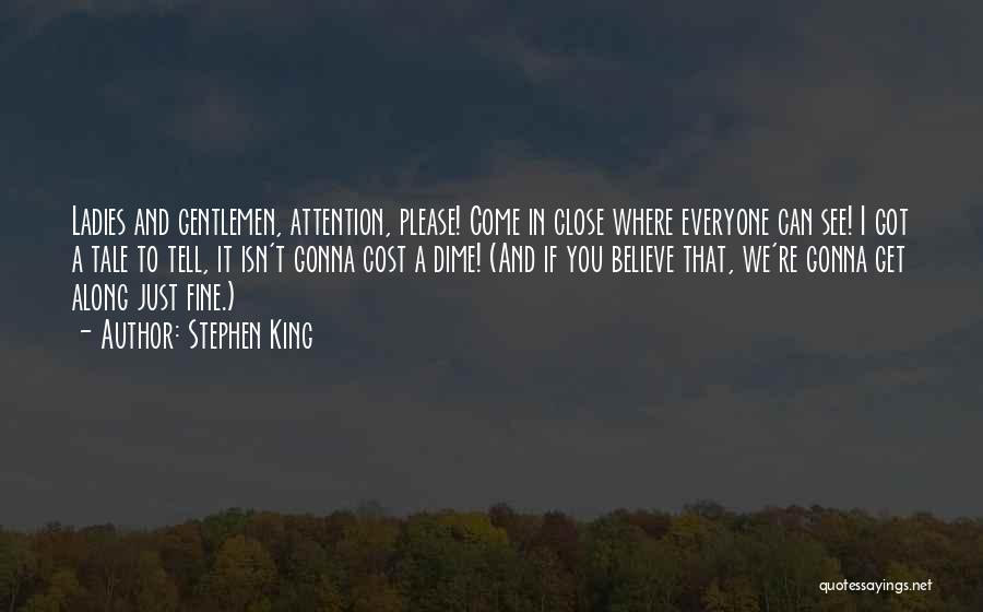 Come Along Quotes By Stephen King