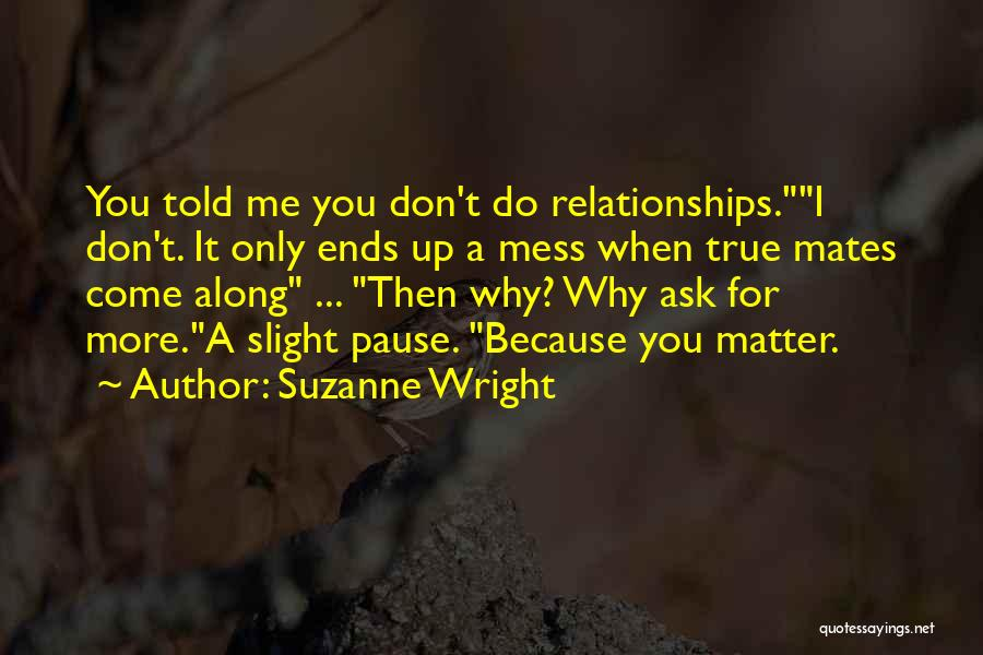 Come Along Quotes By Suzanne Wright