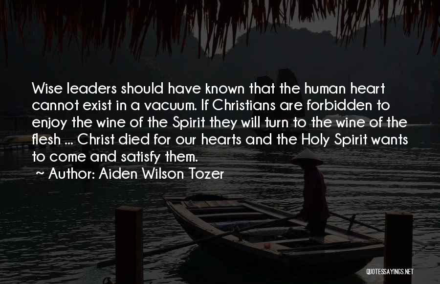 Come And Enjoy Quotes By Aiden Wilson Tozer