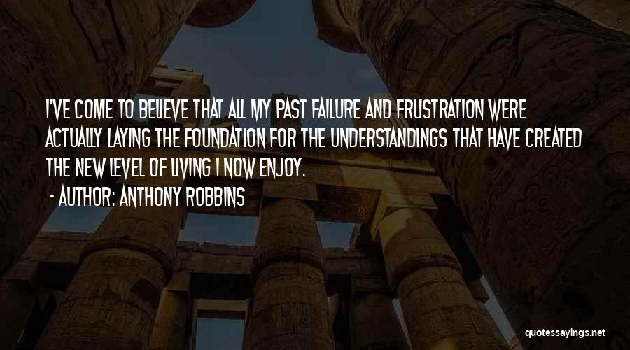 Come And Enjoy Quotes By Anthony Robbins
