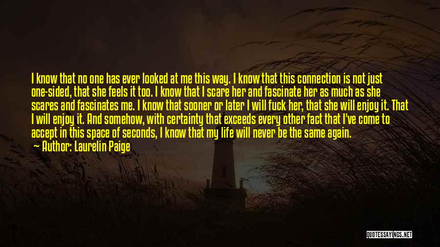 Come And Enjoy Quotes By Laurelin Paige
