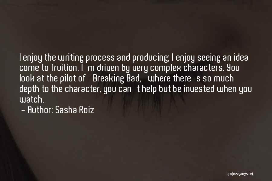 Come And Enjoy Quotes By Sasha Roiz