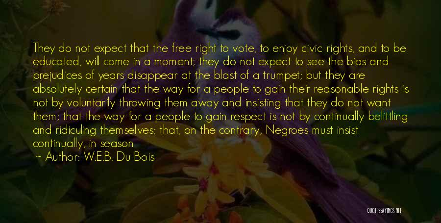 Come And Enjoy Quotes By W.E.B. Du Bois