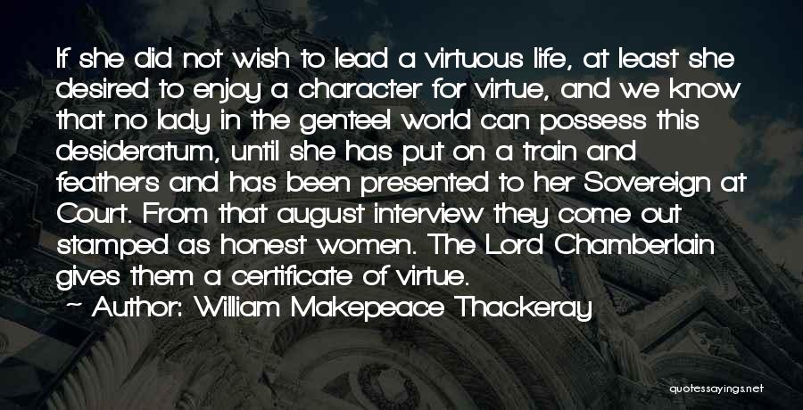 Come And Enjoy Quotes By William Makepeace Thackeray