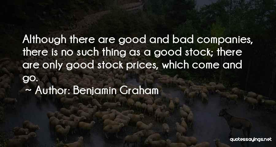 Come And Go Quotes By Benjamin Graham