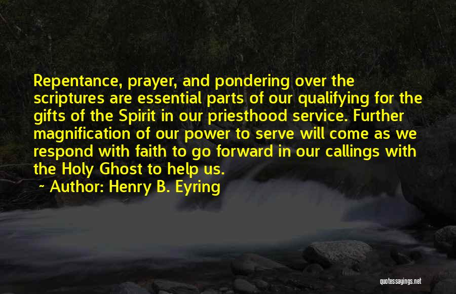 Come And Go Quotes By Henry B. Eyring