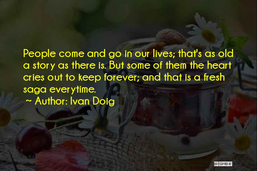 Come And Go Quotes By Ivan Doig