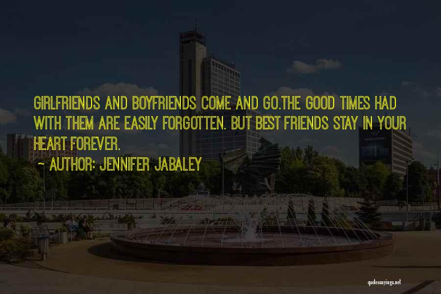 Come And Go Quotes By Jennifer Jabaley