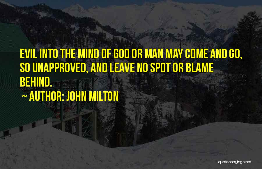 Come And Go Quotes By John Milton