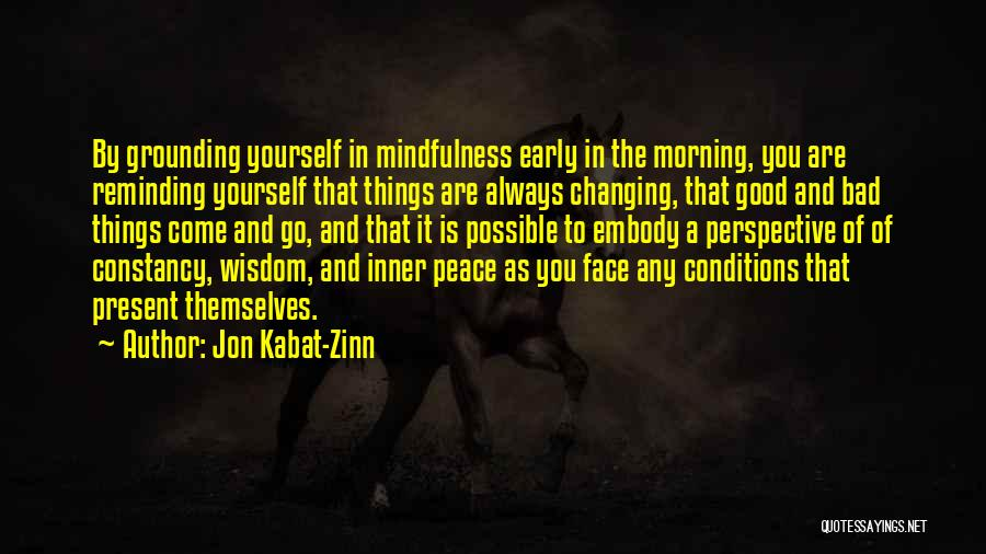 Come And Go Quotes By Jon Kabat-Zinn