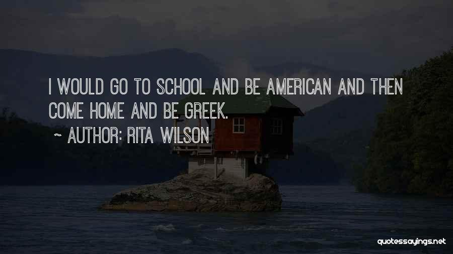 Come And Go Quotes By Rita Wilson