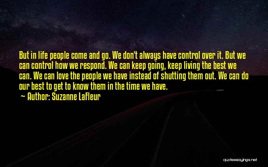 Come And Go Quotes By Suzanne LaFleur