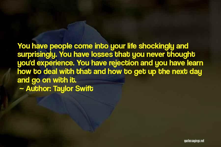 Come And Go Quotes By Taylor Swift