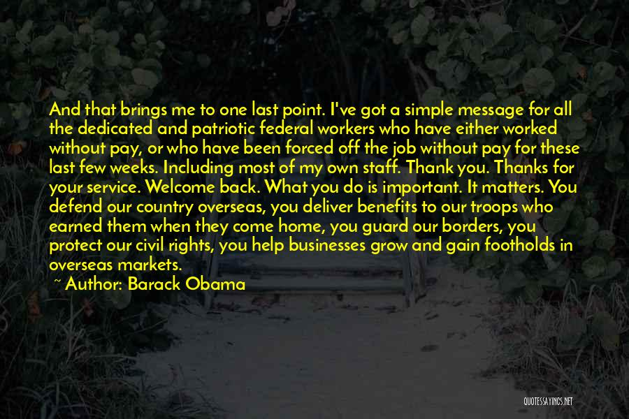 Come Back Home Quotes By Barack Obama