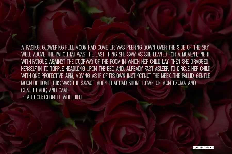 Come Back Home Quotes By Cornell Woolrich