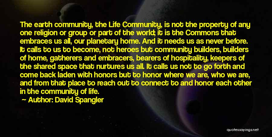 Come Back Home Quotes By David Spangler