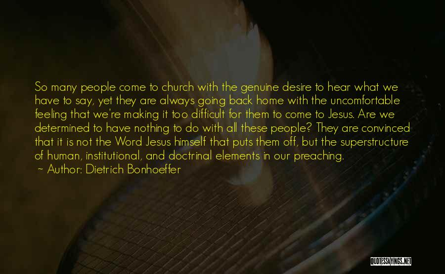 Come Back Home Quotes By Dietrich Bonhoeffer
