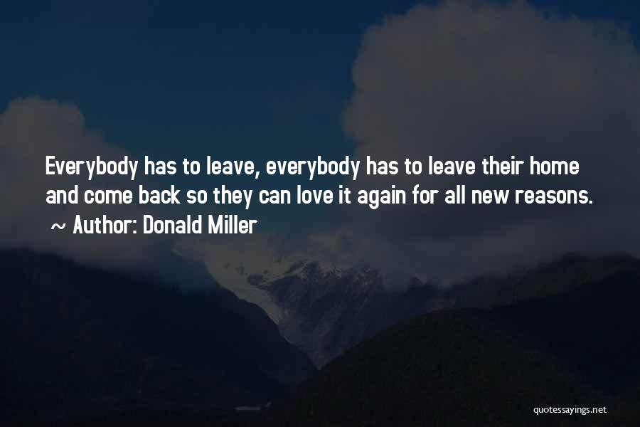 Come Back Home Quotes By Donald Miller