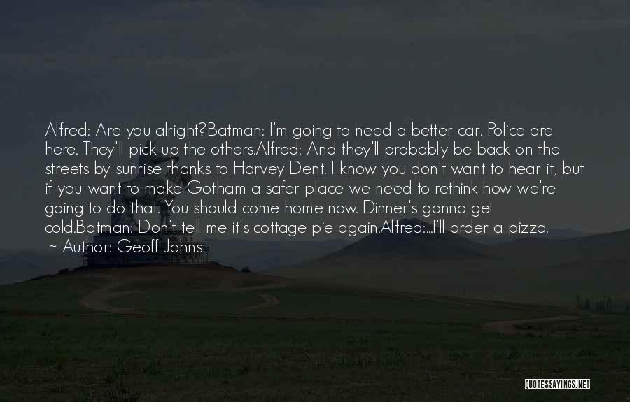 Come Back Home Quotes By Geoff Johns
