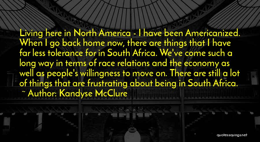 Come Back Home Quotes By Kandyse McClure
