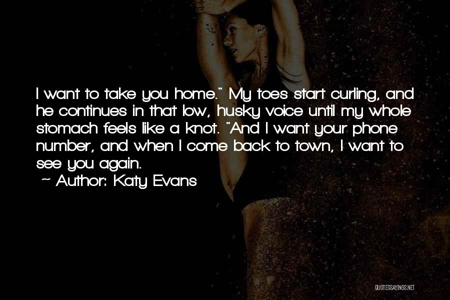 Come Back Home Quotes By Katy Evans