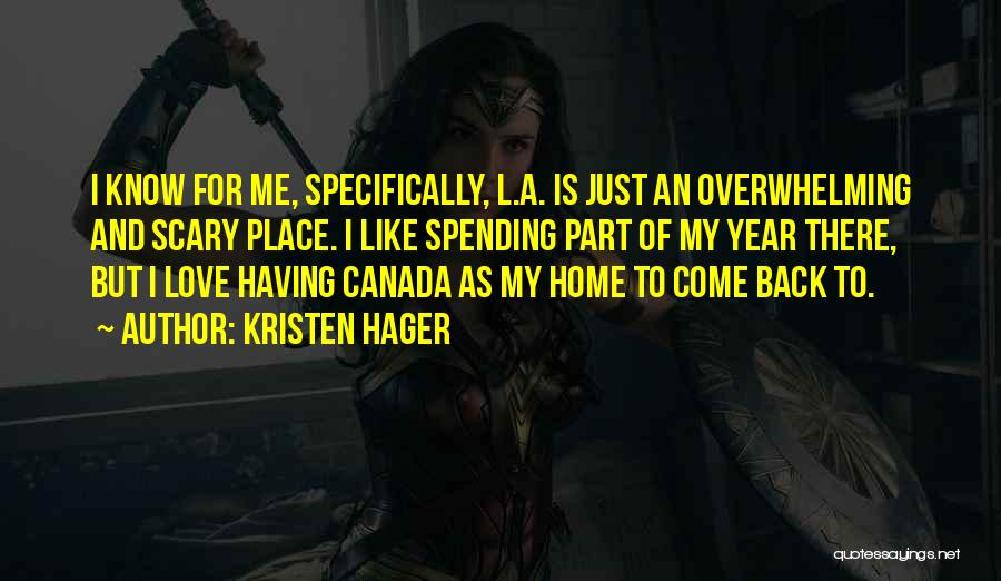 Come Back Home Quotes By Kristen Hager