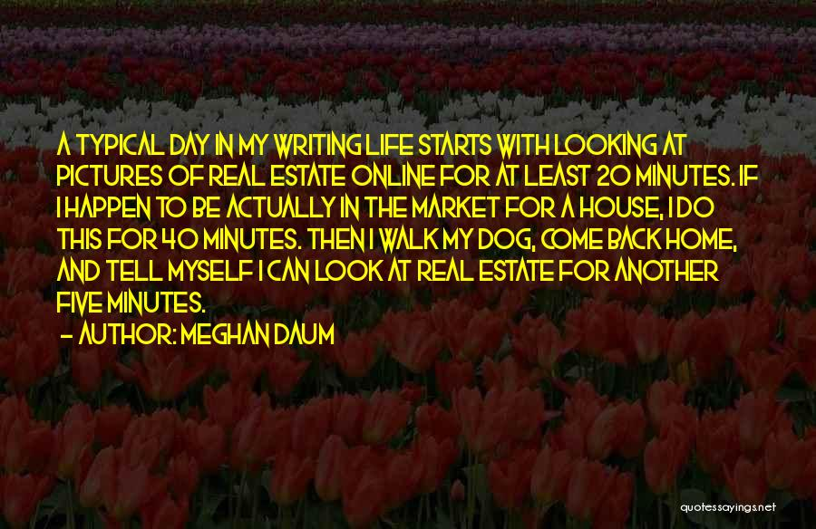 Come Back Home Quotes By Meghan Daum