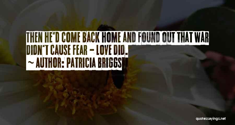 Come Back Home Quotes By Patricia Briggs