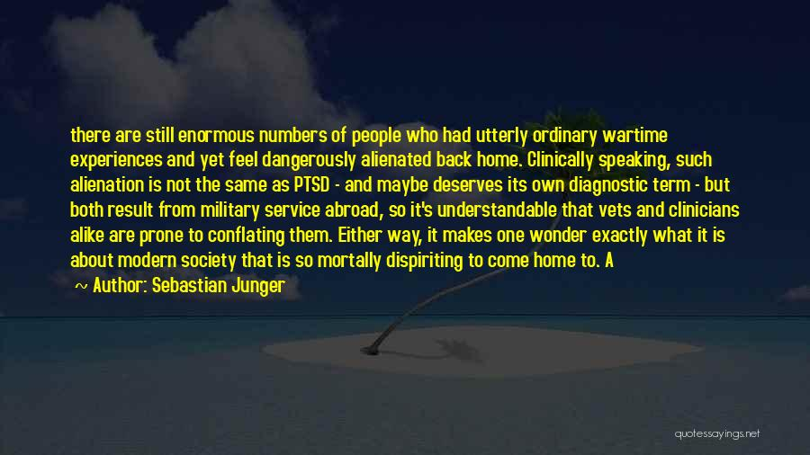 Come Back Home Quotes By Sebastian Junger
