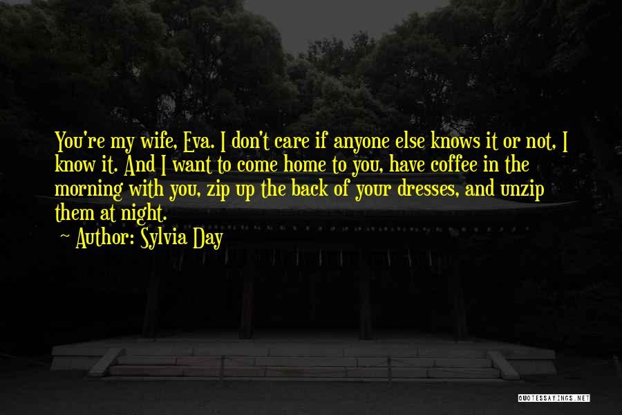 Come Back Home Quotes By Sylvia Day