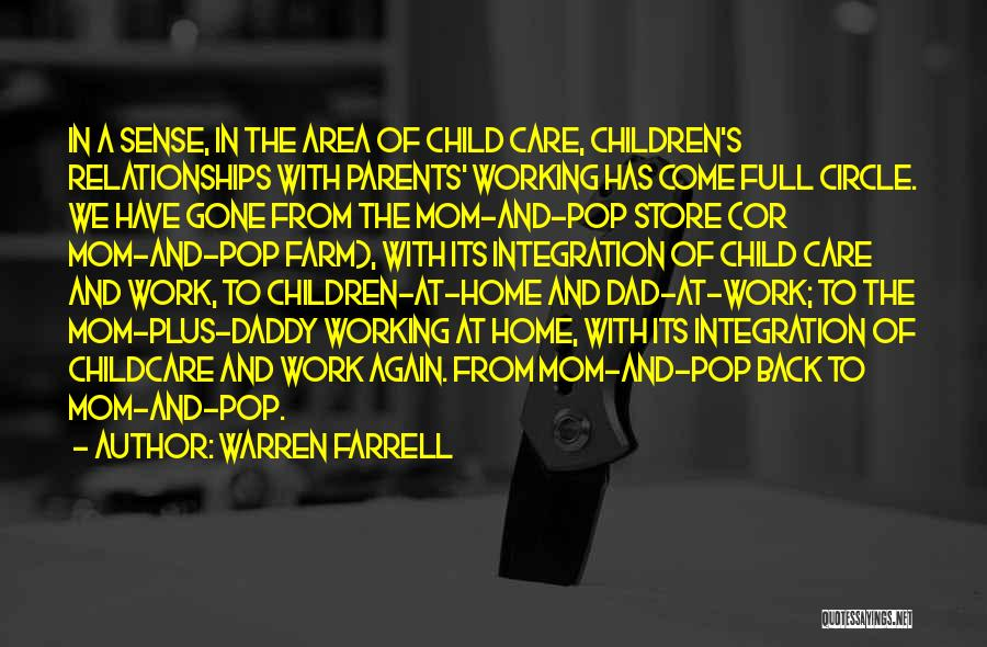 Come Back Home Quotes By Warren Farrell
