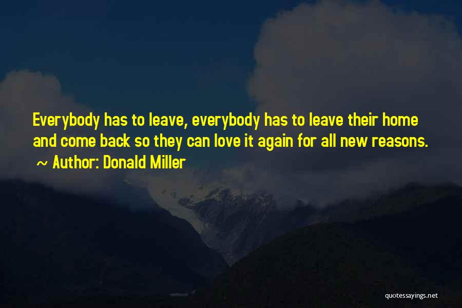 Come Back To Love Quotes By Donald Miller