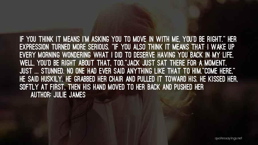 Come Back To Love Quotes By Julie James