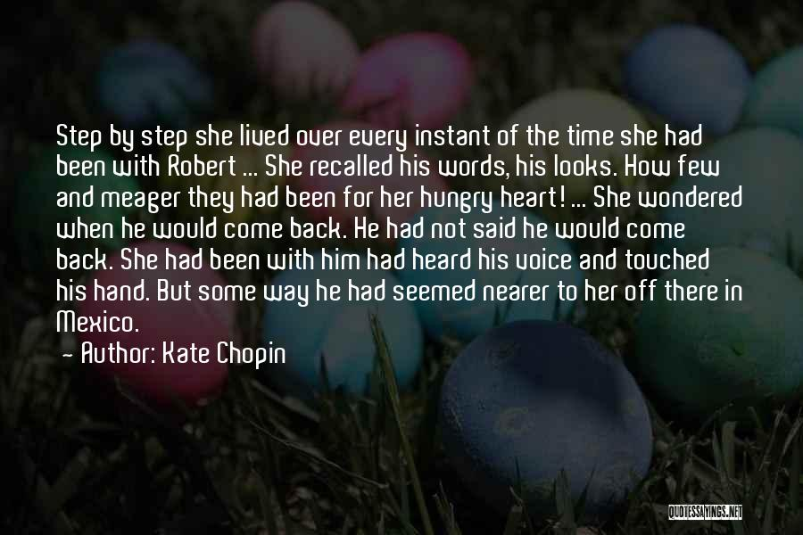 Come Back To Love Quotes By Kate Chopin