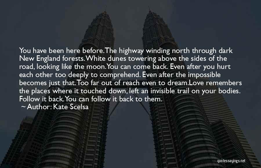 Come Back To Love Quotes By Kate Scelsa