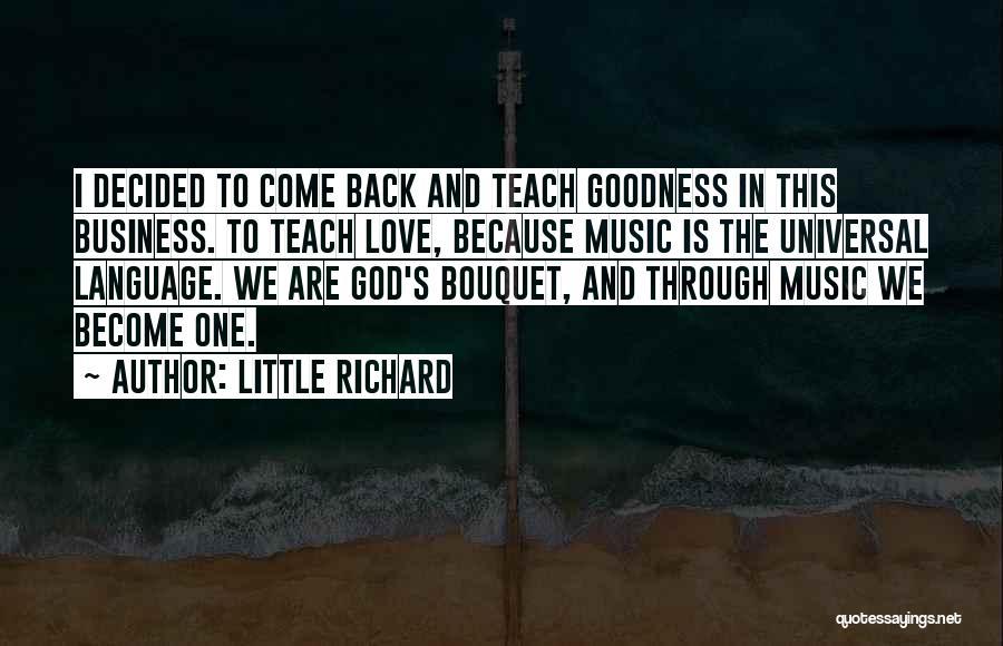 Come Back To Love Quotes By Little Richard