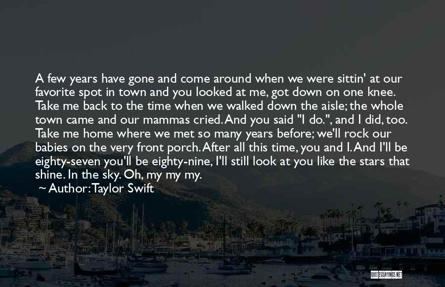 Come Back To Love Quotes By Taylor Swift
