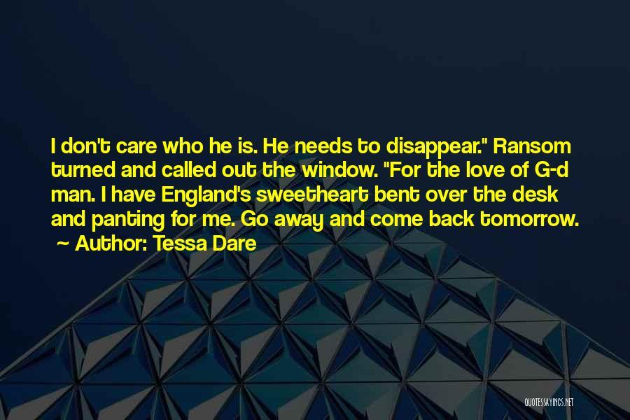 Come Back To Love Quotes By Tessa Dare