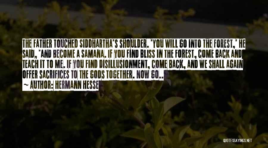 Come Back To Me Again Quotes By Hermann Hesse
