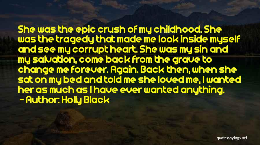 Come Back To Me Again Quotes By Holly Black