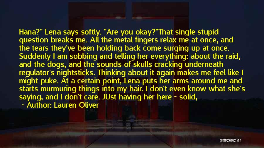 Come Back To Me Again Quotes By Lauren Oliver