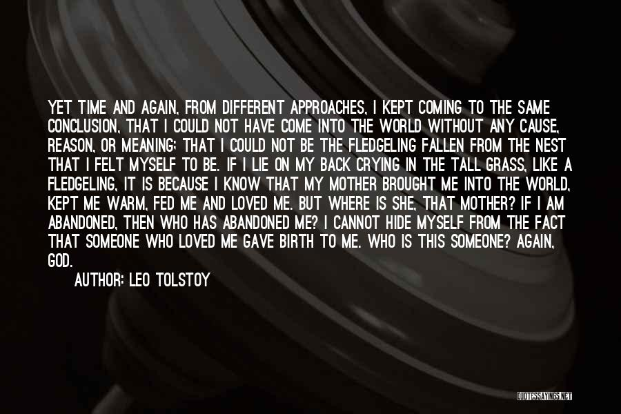 Come Back To Me Again Quotes By Leo Tolstoy