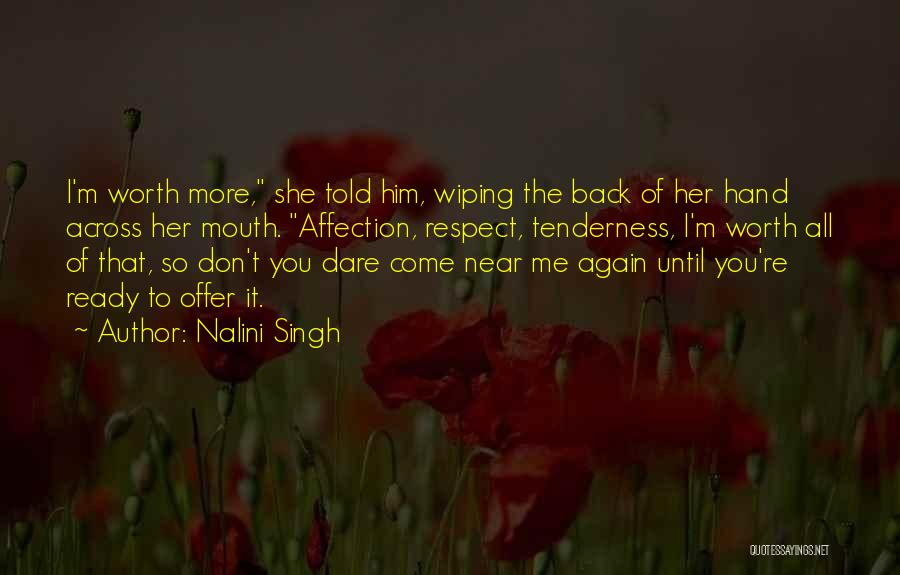 Come Back To Me Again Quotes By Nalini Singh
