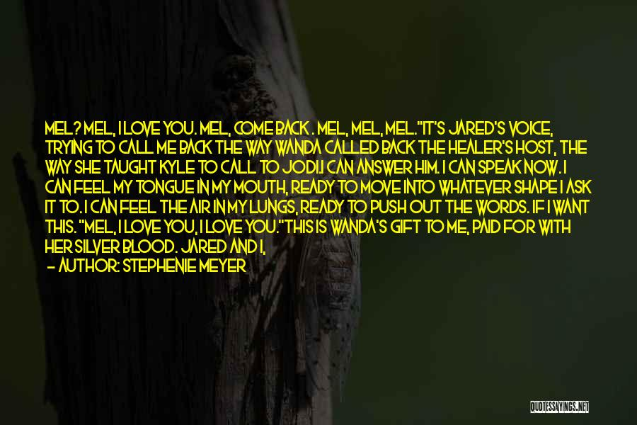Come Back To Me Again Quotes By Stephenie Meyer