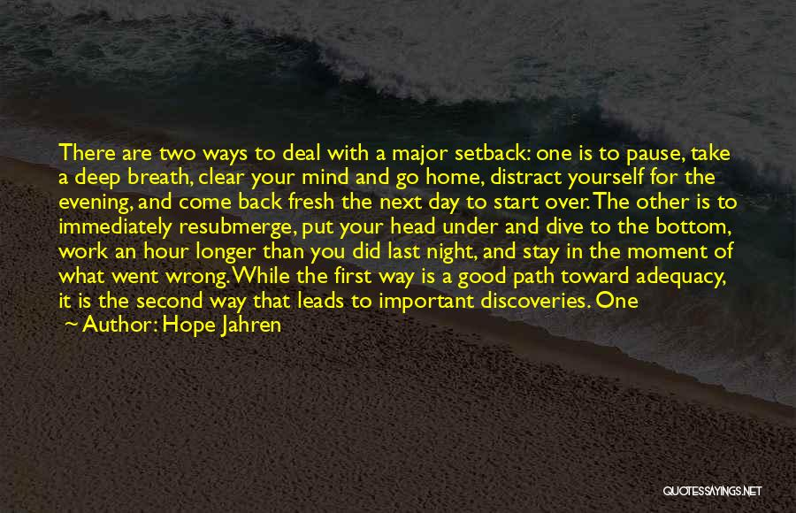 Come Back To Work Quotes By Hope Jahren