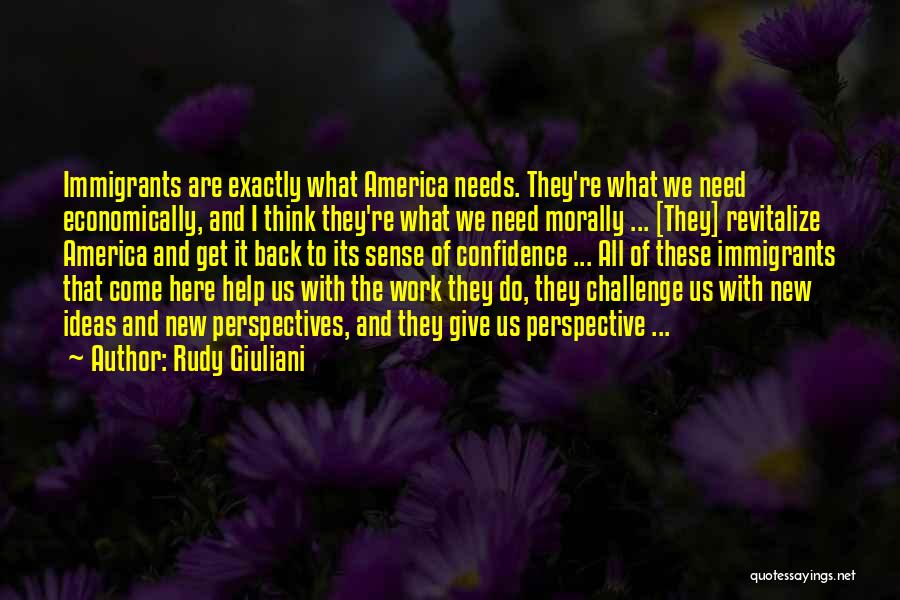 Come Back To Work Quotes By Rudy Giuliani