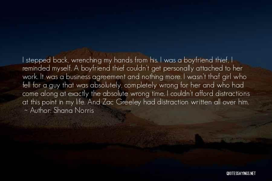 Come Back To Work Quotes By Shana Norris